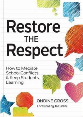 Classroom Management Begins with Respect, by Ondine Gross, M.S., Ed.M.