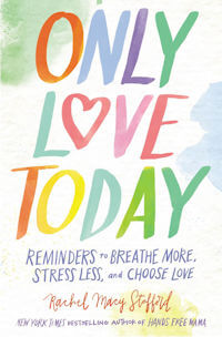 7 Life-Affirming, Everyday Ways to Love a Child, by Rachel Macy Stafford
