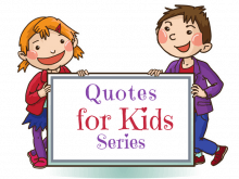 Quotes for Kids that Promote Healthy Development | Roots of Action