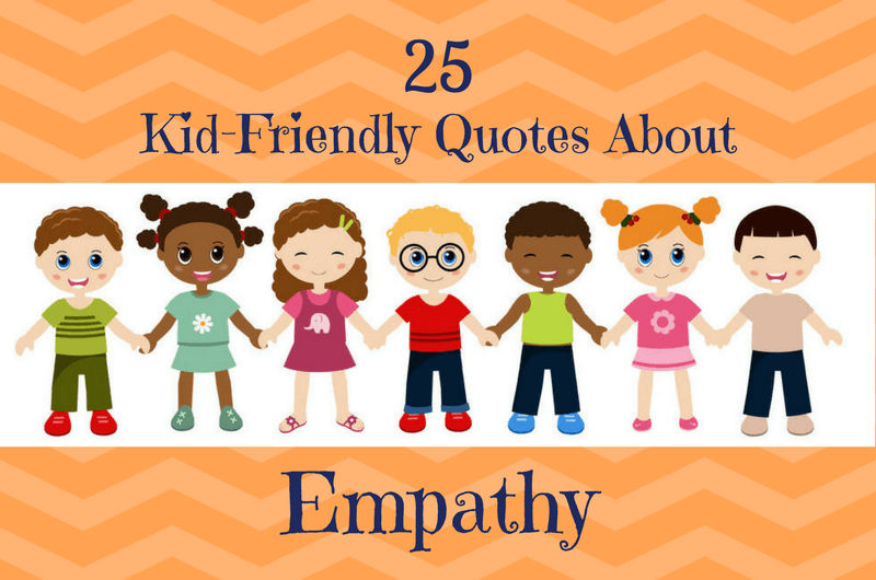 Kindness Quotes That Teach Kids To Care Roots Of Action