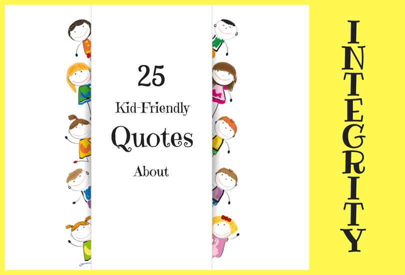 Integrity Quotes That Teach Kids the Importance of Character