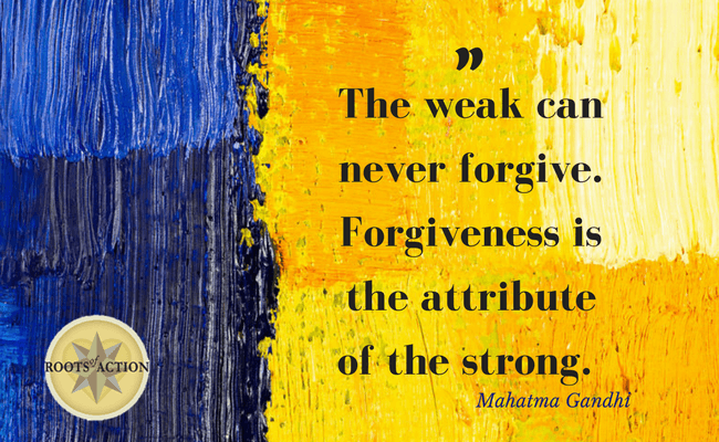 The weak can never forgive.