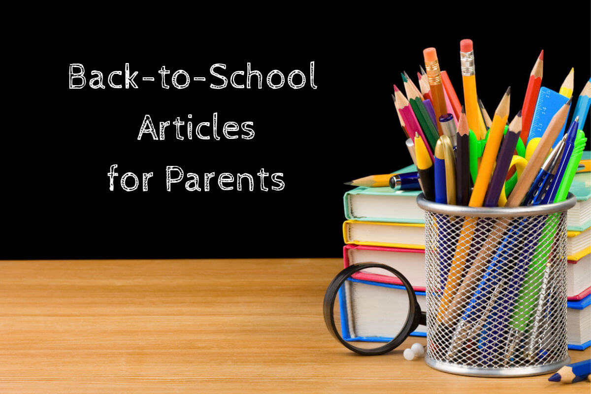 55 Best Back-to-School Articles for Parents 2019