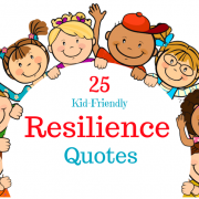 25 Kid-Friendly Resilience Quotes | Roots of Action