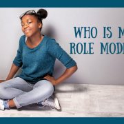 Who is my role model?